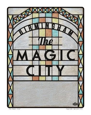 Birmingham the Magic City