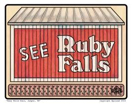 See Ruby Falls